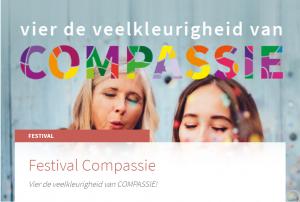 Festival Compassie - beweging van barmhartigheid @ Kloosterhotel ZIN | Vught | Noord-Brabant | Nederland